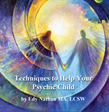Techniques to Help Your Psychic Child Part-1